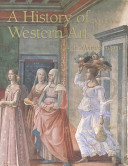 History of Western Art with Guide to Electronic Research in Art Book