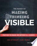 The Power of Making Thinking Visible