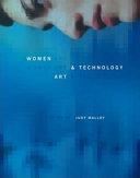 Women, Art, and Technology