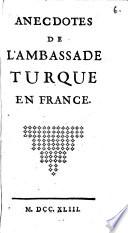 Anecdotes de l'Ambassade turque en France. (Le bonheur inattendu. Opera comique.).