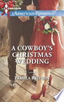 A Cowboy s Christmas Wedding