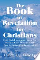 The Book of Revelation for Christians