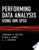 Performing Data Analysis Using Ibm Spss Book PDF