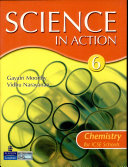 Science In Action:Chemistry 6