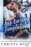 His Curvy Temptation: An Opposites Attract Romance
