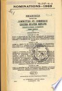 Nominations 1969 Hearings 91 1 Rocco C Siciliano Etc Jan 29 1969 March 3 6 13 1969 Serial 91 3