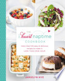 The I Heart Naptime Cookbook Book PDF
