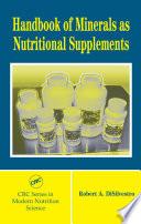 Handbook of Minerals as Nutritional Supplements