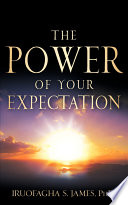 The Power of Your Expectation