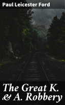 The Great K. & A. Robbery Pdf/ePub eBook