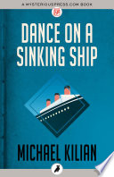 Dance on a Sinking Ship