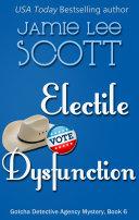 Electile Dysfunction [Pdf/ePub] eBook