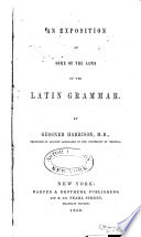 An Exposition of Some of the Laws of the Latin Grammar