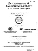Environmental and Engineering Geology of the Wasatch Front Region