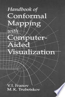 Handbook of Conformal Mapping with Computer Aided Visualization