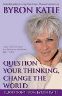 Question Your Thinking  Change the World Book