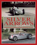 Silver Arrows In Camera