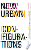New Urban Configurations Book