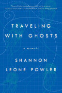 Pdf Traveling with Ghosts