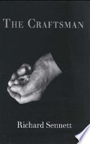 """The Craftsman"" by Richard Sennett"