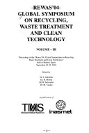 Rewas 04  Global Symposium on Recycling  Waste Treatment and Clean Technology Book