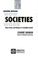 How societies work class power and change in a canadian context how societies work class power and change in a canadian context front cover joanne naiman fandeluxe Image collections