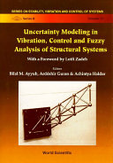 Uncertainty Modeling In Vibration  Control And Fuzzy Analysis Of Structural Systems