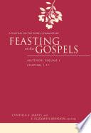Feasting On The Gospels Matthew Volume 1
