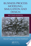Business Process Modeling Simulation And Design Second Edition Book PDF