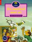 Books - Oxford Storieboom: Fase 11 Die waarheid moet uit | ISBN 9780195715330