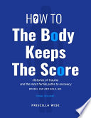How to The Body Keeps The Score