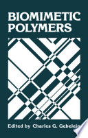 Biomimetic Polymers