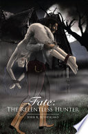 Fate: The Relentless Hunter
