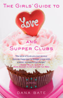Pdf The Girls' Guide to Love and Supper Clubs Telecharger