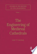 The Engineering of Medieval Cathedrals