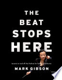 The Beat Stops Here