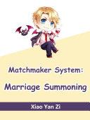 Matchmaker System: Marriage Summoning [Pdf/ePub] eBook