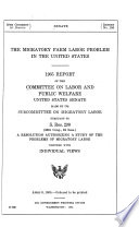 The Migratory Farm Labor Problem in the United States