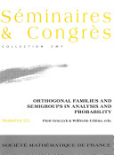 Orthogonal Families and Semigroups in Analysis and Probability Book