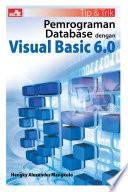 Tip & Trik Pemrograman Database dengan Visual Basic 6.0