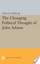 Changing Political Thought of John Adams Book