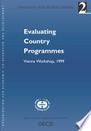 Evaluation and Aid Effectiveness No 2   Evaluating Country Programmes Vienna Workshop  1999