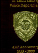 St. Louis County Police Department: 45th Anniversary, 1955-2000