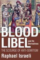 Blood Libel and Its Derivatives Pdf/ePub eBook