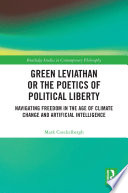 Green Leviathan or the Poetics of Political Liberty Book