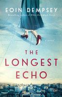 The Longest Echo