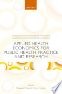 Applied Health Economics For Public Health Practice And Research