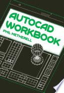 AutoCAD Workbook