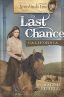 Love Finds You in Last Chance California