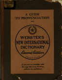 A Guide To Pronunciation From Webster S New International Dictionary